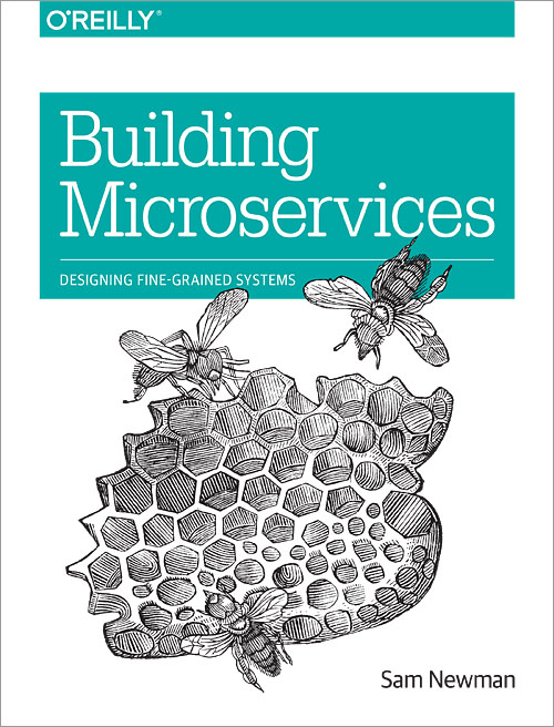 Building Microservices - Designing Fine-Grained Systems book